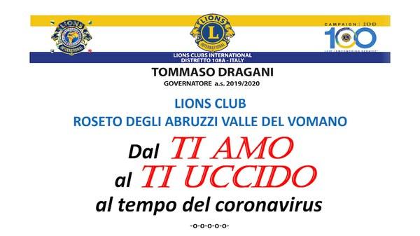 """""""Dal ti amo al ti uccido al tempo del coronavirus"""": il Lions Club Roseto degli Abruzzi Valle del Vomano invita al convegno on line sulla violenza di genere."""