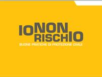 """""""Io non rischio"""":  campagna nazionale per le buone pratiche di protezione civile Il 12 e 13 ottobre volontari in piazza a Teramo."""